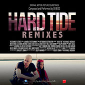 Hard Tide OST : Remixes by Various Artists