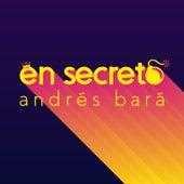 En Secreto de Andrés Bará