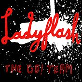 Ladyflash by The Go! Team