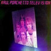 Televisión de Raul Porchetto