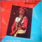 El disco de oro de Raul Porchetto