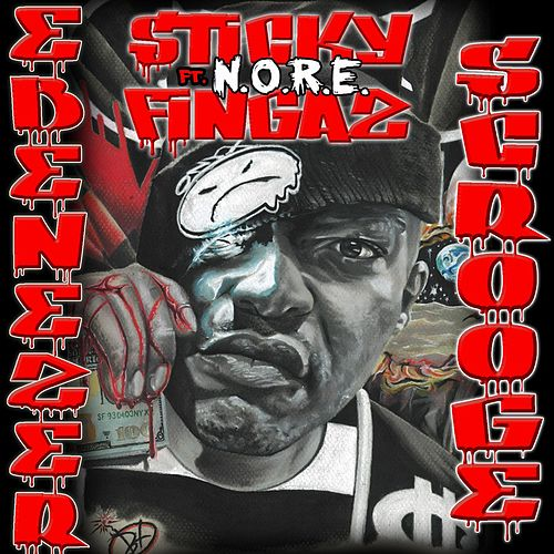 Ebenezer Scrooge (feat. Nore) by Sticky Fingaz