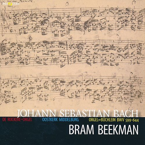 Johann Sebastian Bach: Orgelbüchlein BWV 599-644 by Bram Beekman