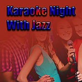 Karaoke Night With Jazz de Various Artists