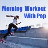 Morning Workout With Pop de Various Artists