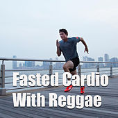 Fasted Cardio With Reggae de Various Artists