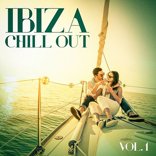 Ibiza Chill Out, Vol. 1 by Various Artists