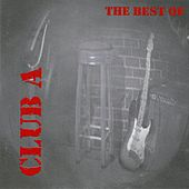 Club A / The Best Of de Various Artists