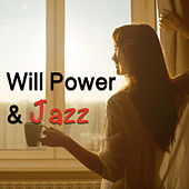 Will Power & Jazz di Various Artists