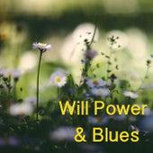 Will Power & Blues de Various Artists