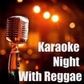 Karaoke Night With Reggae by Various Artists