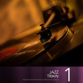 Jazz Train, Vol. 1 by Various Artists