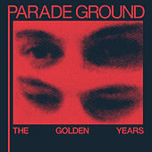 The Golden Years by Parade Ground