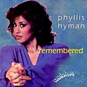 Remembered by Phyllis Hyman