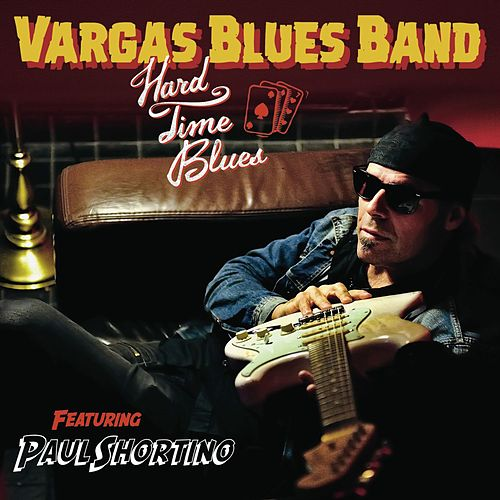 Hard Time Blues by Vargas Blues Band