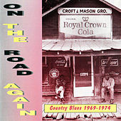 On the Road Again: Country Blues 1969-1974 von Various Artists