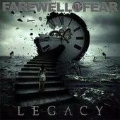 Legacy by Farewell 2 Fear