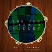 The New Church Medley - Single by Anita Wilson