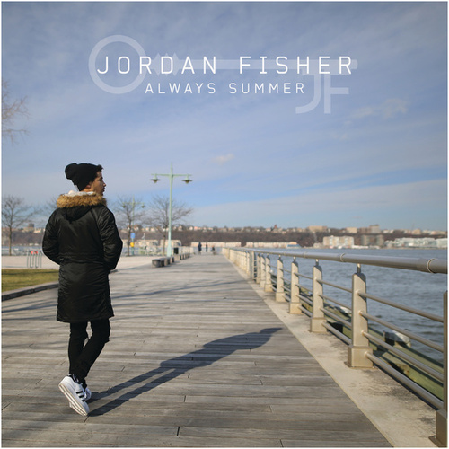 Always Summer by Jordan Fisher