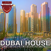 Dubai House Collection by Various Artists