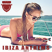 Ibiza Anthems, Vol. 1 von Various Artists