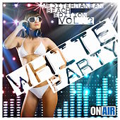 White Party, Vol. 2 (Mediterranean Beach Edition) by Various Artists