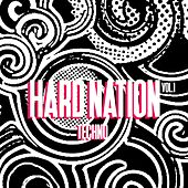 Hard Nation Techno, Vol. 1 von Various Artists