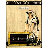 Learning by Ferrante and Teicher