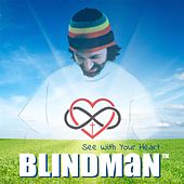 See with Your Heart by Blindman