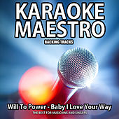Baby I Love your Way (Karaoke Version Originally Performed by Will To Power) de Tommy Melody