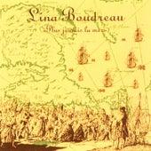 Plus jamais la mer by Lina Boudreau
