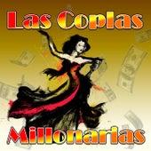 Las Coplas Millonarias von Various Artists