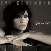 Was ich fühl de Eva Kaufmann