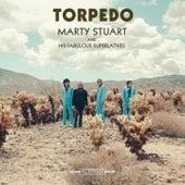 Torpedo by Marty Stuart