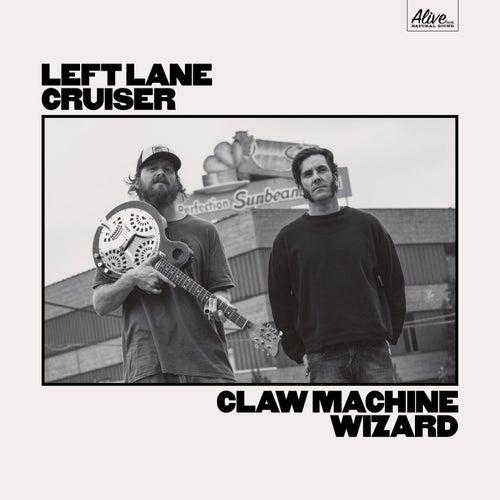 Claw Machine Wizard by Left Lane Cruiser