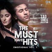 The Must Have Hits: Emotional, Vol. 1 by Various Artists