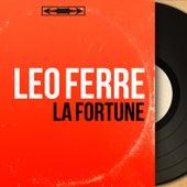 La fortune (Mono Version) de Leo Ferre