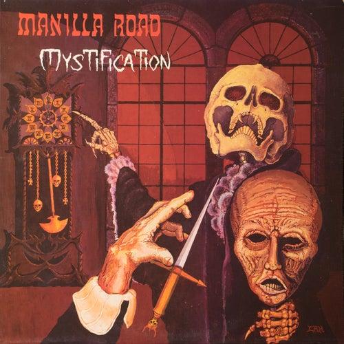 Mystification by Manilla Road