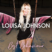 Best Behaviour (Acoustic Version) von Louisa Johnson