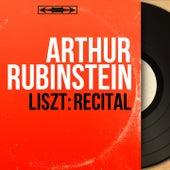 Liszt: Récital (Mono Version) by Arthur Rubinstein