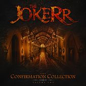 The Confirmation Collection, Vol. 2 by The Jokerr