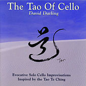 The Tao Of Cello de David Darling