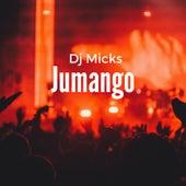 Jumango by DJ Micks