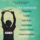 Northern Sulphuric Soulboy Remixes by Mark Rae