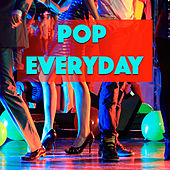 Pop Everyday by Various Artists