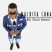 Maldita Luna: Salsa Urbana de Mdj