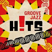 Groove Jazz Hits de Various Artists