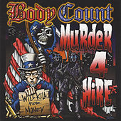 Murder 4 Hire de Body Count