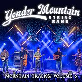 Mountain Tracks, Vol. 6 by Yonder Mountain String Band