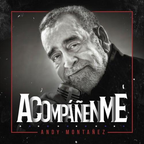 Acompáñenme von Andy Montañez